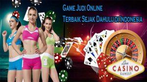 Game Judi Online Terbaik Sejak Dahulu di Indonesia