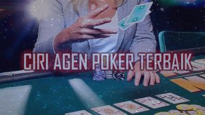 Karakteristik Tepat Bandar idnplay poker terpercaya