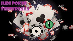 Keunggulan laman Poker Terpopuler