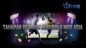 Cara Pasang Judi Bola di MR8