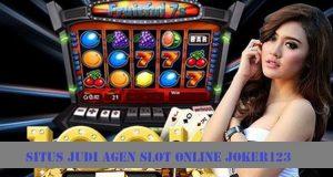 Situs Judi Agen Slot Online Joker123