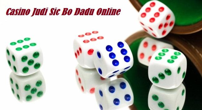 Casino Judi Sic Bo Dadu Online