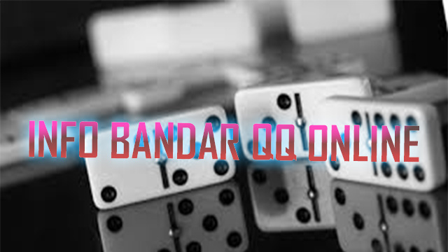 Keunggulan Dari Agen Betting Online Domino QQ Bermutu