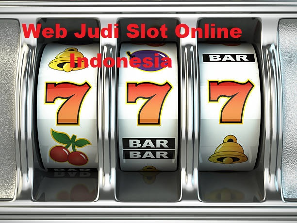 Web Judi Slot Online di Indonesia